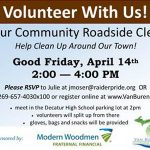 his spring event held on Good Friday, April 14th from 2pm-4pm, invites resident individuals, groups, families, churches, businesses around the Decatur community to get involved, demonstrate a commitment and pride for the area and volunteer to pick up litter and dumped trash along the roadways in which we live and work.