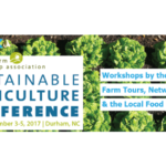 The 32nd annual Sustainable Agriculture Conference will be held November 3-5 in Durham, N.C.