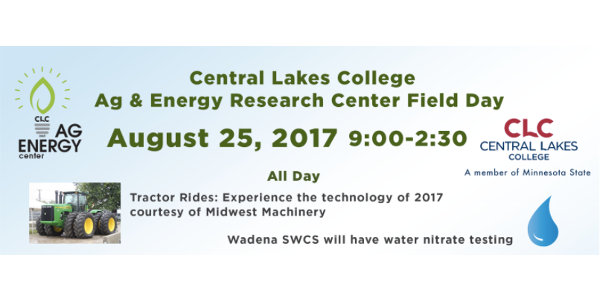 The annual Field Day at CLC's Ag & Energy Center is August 25 this year.