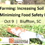 This workshop will cover two important aspects of vegetable crop production: improving soil health and minimizing food safety risks from soil-borne pathogens.