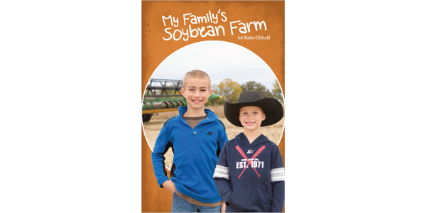 A new non-fiction book by children's author Katie Olthoff is now available and tells the story of raising corn on a modern Iowa farm. (Courtesy of Iowa Agriculture Literacy Foundation)
