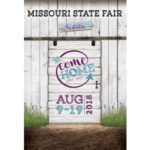 The barn door is closed on the above poster graphic, but will open in advertising to reveal all the amazing experiences that are in store during a visit to the 116th Missouri State Fair!