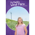 A new non-fiction book by children's author Katie Olthoff is now available and tells the story of producing energy on a modern Iowa farm. (Courtesy of Iowa Agriculture Literacy Foundation)