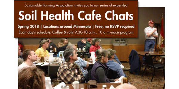 The Cafe Chats are intentionally informal to encourage discussion and participation, and we welcome all farmers to attend. Each chat begins at 9:30 a.m. with coffee and rolls, with the program to follow from 10 a.m. to noon. Each Cafe Chat is free and open to all; no RSVP is necessary. (Courtesy of Sustainable Farming Association)