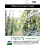 "In an effort to assist hop growers in making pesticide and nutrient management decisions, an updated ""Michigan Hop Management Guide, 2018"" has been created and is available at the Michigan State University Extension Hops page. (Courtesy of MSU Extension)"