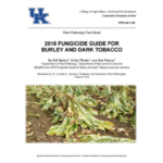 The 2018 Fungicide Guide for Burley and Dark Tobacco is now available. (Courtesy of University of Kentucky Extension)
