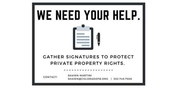 To help us collect signatures, or learn more about the initiative, contact Shawn Martini at shawn@coloradofb.org or 303.749.7506.