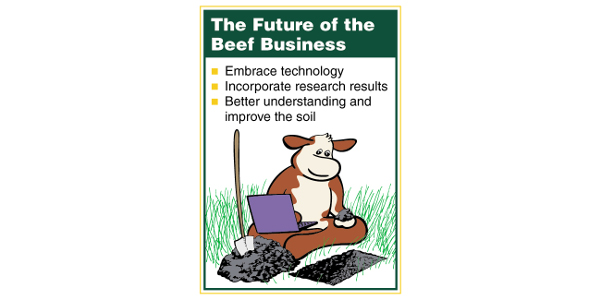 Future of beef revisited - soil, forage and beef