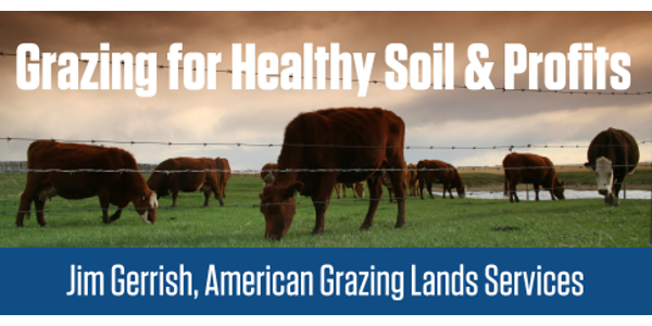 Gerrish's single-day workshop, Grazing for Better Soil Health, will be presented throughout Kansas beginning on Monday, Sept. 17, at the Anderson Building in the Lyon County Fairgrounds, Emporia. Addition workshops will be held on Tuesday, Sept. 18, at the Samuels Community Building, Eureka; Wednesday, Sept. 19, at St. Columbkille's Parish Hall, Blaine; Thursday, Sept. 20, at Jewell Community Center, Jewell; and Friday, Sept. 21, at the Kansas Polytechnic Center, Salina. All workshops begin at 8 a.m. (screenshot from flyer)