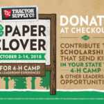 The fall 4-H Paper Clover Campaign will launch on Oct. 3 at local Tractor Supply Company (TSC) stores across the nation.