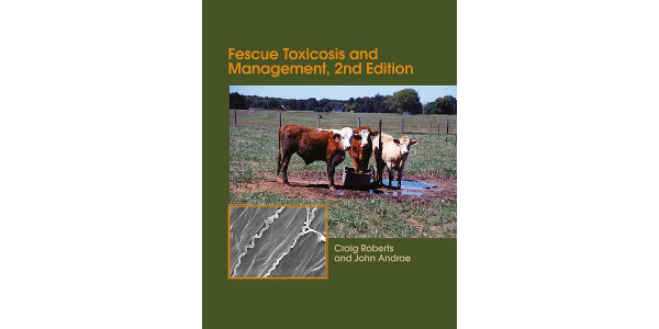 Everything needed to manage toxic fescue comes in a new edition of an old booklet, says Craig Roberts, University of Missouri Extension specialist. (Courtesy of University of Missouri Extension)