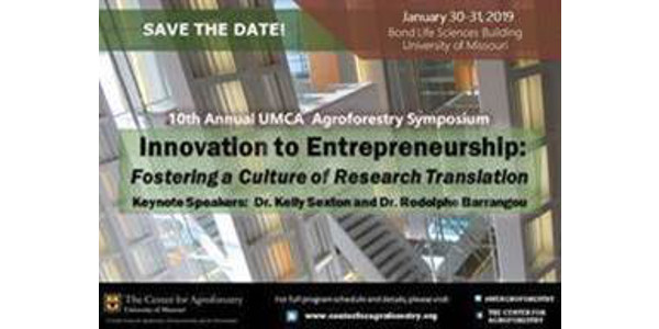 The 10th Annual UMCA Agroforestry Symposium will be held in Columbia, MO on January 30-31, 2019.