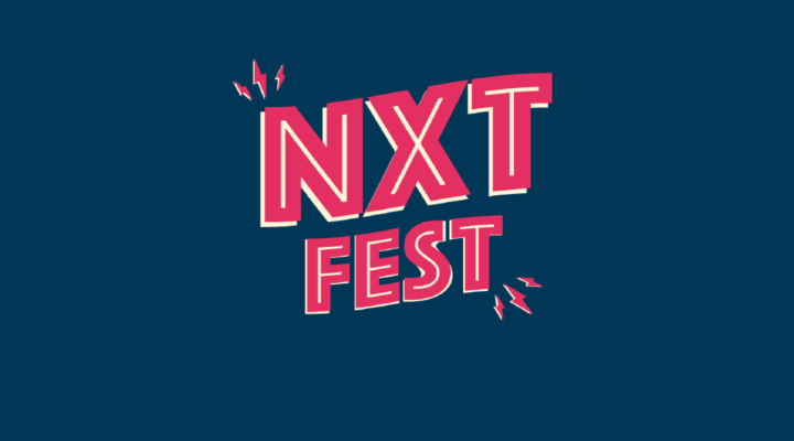 Level up your future at NXT Fest