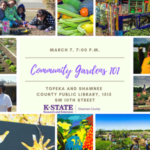 Learn about developing and maintaining a community garden and resources available from Shawnee County Research and Extension. (Courtesy of K-State Research and Extension)