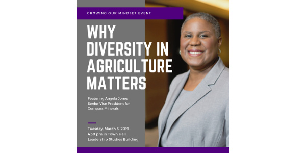 Growing Our Mindset: Why Diversity in Agriculture Matters will be held Tuesday March 5, 2019 at 4:30 p.m in the Town Hall Leadership Studies Building at Kansas State University. (Courtesy of KSU)