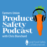 Hosted by the late Chris Blanchard of Purple Pitchfork, this podcast shares produce safety requirements and best practices -- from harvesting to record-keeping -- so that you can take this knowledge and easily apply it your operation. (Courtesy of Wisconsin Farmers Union)