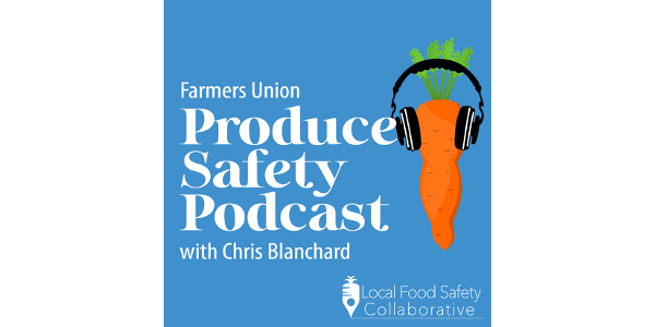 Produce Safety Podcast a free resource for growers | Morning Ag Clips