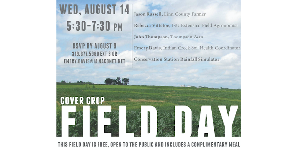Iowa Learning Farms, in partnership with the Indian Creek Soil Health Partnership, Iowa State University Extension and Outreach, and Linn County, will host a cover crop field day on Wednesday, August 14 from 5:30-7:30 p.m. at the Marion Airport. (Screenshot from flyer)