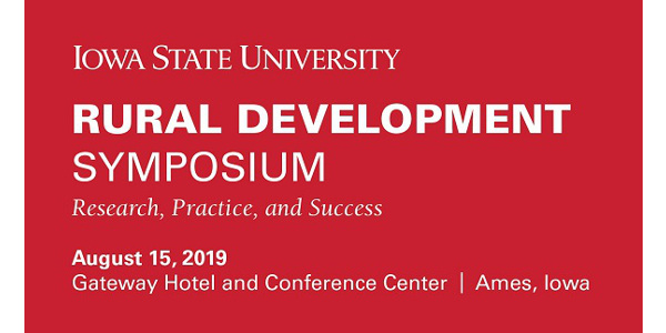 Iowa State University Rural Development Symposium: Research, Practice and Success will be held Aug. 15, from 10 a.m. to 4:15 p.m. at the Gateway Hotel and Conference Center in Ames. Registration is open online and the cost is $75 per person.