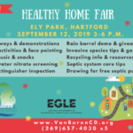 "Games, giveaways, music and snacks are just a few of the things people can look forward to at the Van Buren Conservation District's ""Healthy Home Fair"" to be held from 3-6 p.m., September 12 at Ely Park in Hartford."
