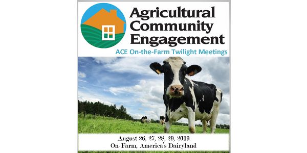 Four Wisconsin dairy farm families will open the doors to their farms for an evening of conversations, tours and ice cream as part of the 2019 ACE On-the-Farm Twilight Meetings to be held August 26, 27, 28 and 29, 2019. (Courtesy of PDPW)