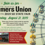 South Dakota Farmers Union (SDFU) will celebrate community heroes, family farmers and ranchers and educate consumers on current challenges facing our state's No. 1 industry of agriculture during the 2019 Farmers Union Day at the South Dakota State Fair, Aug. 31. (Courtesy of SDFU)