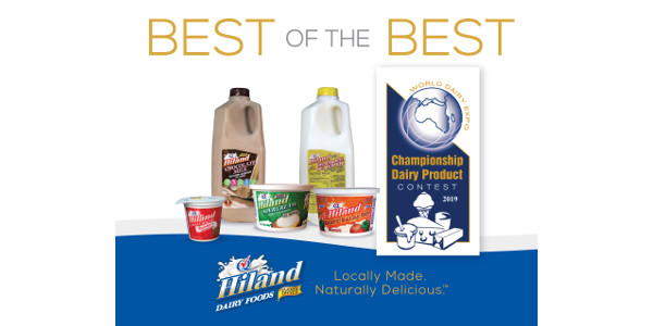"""Hiland Dairy's Strawberry Yogurt made in Wichita, Kansas, Whole Chocolate Milk made in Little Rock, Arkansas, Bulgarian Buttermilk made in Chandler, Oklahoma, Natural Sour Cream made in Norman, Oklahoma, Sassy Salsa Dip made in Omaha, Nebraska and Vanilla Ice Cream made in Tyler, Texas were first-place winners, or """"Best of the Best"""" at the 2019 World Dairy Expo (WDE) Championship Dairy Product Contest. (Courtesy of Hiland Dairy Foods Company)"""