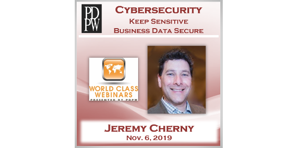 Launched by Professional Dairy Producers® (PDPW), farmers and agribusiness will participate the PDPW World Class Webinar – Managing Cybersecurity, a one-hour Webinar presented live Wed., Nov. 6, 2019 from 12-1 p.m. CT.