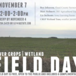 Iowa Learning Farms, in partnership with Natural Resources Conservation Service, Iowa Department of Agriculture and Land Stewardship, and Iowa State University Extension and Outreach, will host a cover crop and wetland field day near Nashua on Thursday, November 7.(Screenshot from flyer)