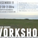 Iowa Learning Farms, along with the Iowa State University Extension and Outreach and West Branch of the Floyd River Watershed Project, will host a cover crop workshop on Wednesday, December 11 from 12:30-2:30 p.m. at the Dordt University Agriculture Stewardship Center. (Screenshot from flyer)